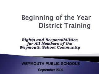 Beginning of the Year  District Training