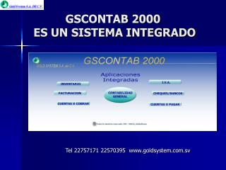 GSCONTAB 2000  ES UN SISTEMA INTEGRADO