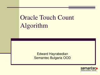 Oracle Touch Count Algorithm