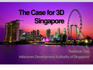 The Case for 3D Singapore