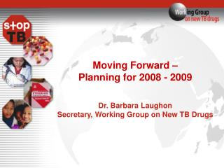 Moving Forward – Planning for 2008 - 2009 Dr. Barbara Laughon