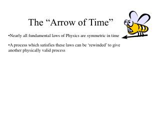 "The ""Arrow of Time"""
