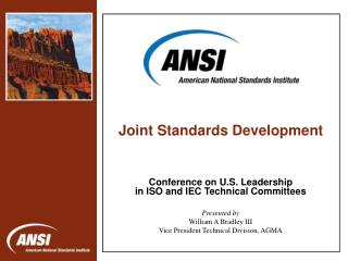 Conference on U.S. Leadership in ISO and IEC Technical Committees Presented by