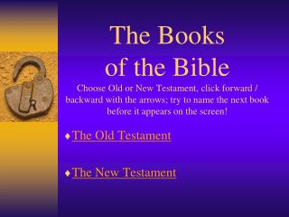 The Old Testament The New Testament