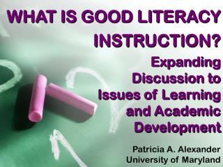 WHAT IS GOOD LITERACY INSTRUCTION?