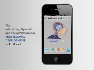 The Interactive, Dynamic  and Social Platform for PROFESSIONAL  DEVELOPMENT by  LHST  sarl