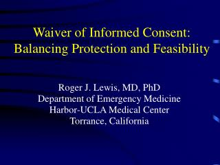 Waiver of Informed Consent: Balancing Protection and Feasibility