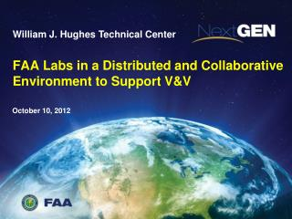 FAA Labs in a Distributed and Collaborative Environment to Support V&V