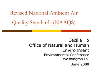 Revised National Ambient Air Quality Standards (NAAQS)
