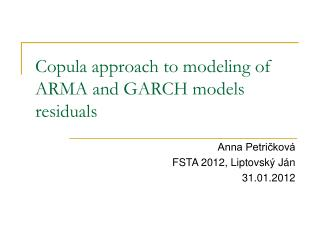 Copula approach to modeling of ARMA and GARCH models residuals