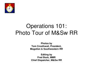 Operations 101: Photo Tour of M&Sw RR