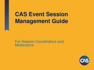 CAS Event Session Management Guide
