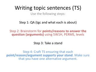Writing topic sentences (TS)