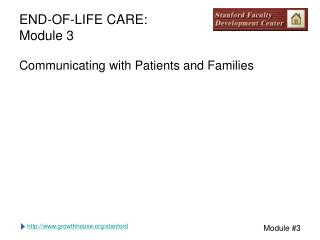 END-OF-LIFE CARE: Module 3