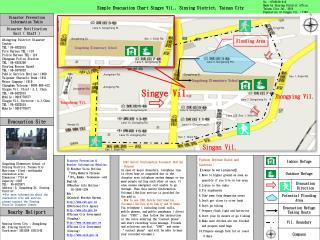 Simple Evacuation Chart Singye Vil., Sinying District, Tainan City