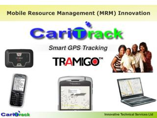 Mobile Resource Management (MRM) Innovation