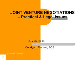 JOINT VENTURE NEGOTIATIONS – Practical & Legal Issues
