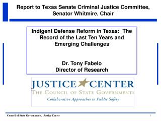 Report to Texas Senate Criminal Justice Committee, Senator Whitmire, Chair