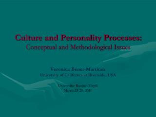 Culture and Personality Processes: Conceptual and Methodological Issues