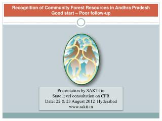 Recognition of Community Forest Resources in Andhra Pradesh Good start – Poor follow-up
