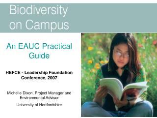 An EAUC Practical Guide HEFCE - Leadership Foundation Conference, 2007