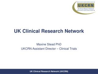 UK Clinical Research Network