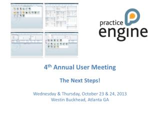 4 th  Annual  User Meeting The Next Steps!