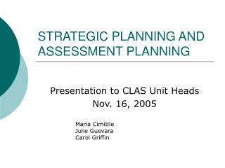 STRATEGIC PLANNING AND ASSESSMENT PLANNING