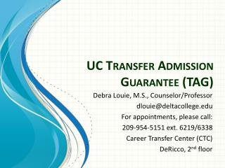 UC Transfer Admission Guarantee (TAG)