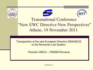 "Transnational Conference   ""New EWC Directive-New Perspectives"" Athens, 19 November 2011"