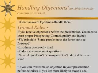 Handling Objections( no objections/only concerns or excuses)