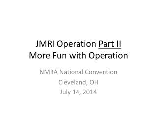JMRI  Operation  Part  II More Fun with Operation