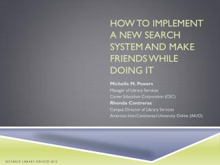 How to implement a new search system and make friends while doing it