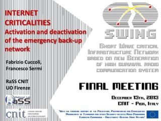 INTERNET  CRITICALITIES Activation and deactivation of the emergency back-up network