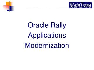 Oracle Rally Applications Modernization