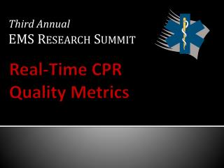 Real-Time CPR Quality Metrics