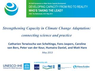 Strengthening Capacity in Climate Change Adaptation:  connecting science and practice