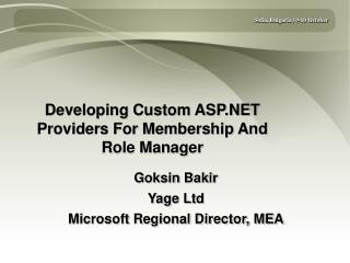 Developing Custom ASP.NET Providers For Membership And Role Manager