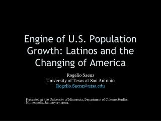 Engine of U.S. Population Growth: Latinos and the Changing of America