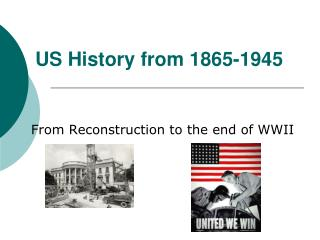 US History from 1865-1945
