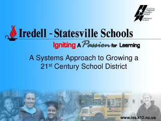 A Systems Approach to Growing a  21 st  Century School District