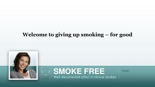 Welcome to giving up smoking – for good