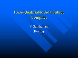 FAA-Qualifiable Ada Subset Compiler