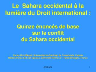 Quinze énoncés de base sur  le conflit  du Sahara occidental