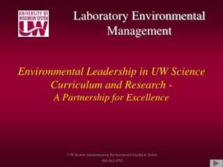 Environmental Leadership in UW Science Curriculum and Research - A Partnership for Excellence