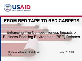 FROM RED TAPE TO RED CARPETS