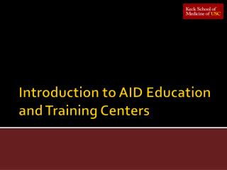Introduction to AID Education and Training Centers