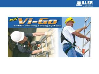 New Vi-Go™ Ladder Climbing Safety Systems provide