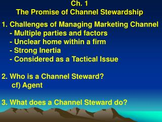 Ch. 1 The Promise of Channel Stewardship