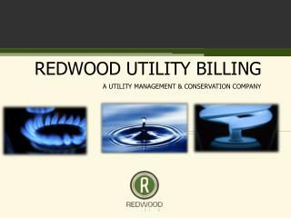 REDWOOD UTILITY BILLING A UTILITY MANAGEMENT & CONSERVATION COMPANY